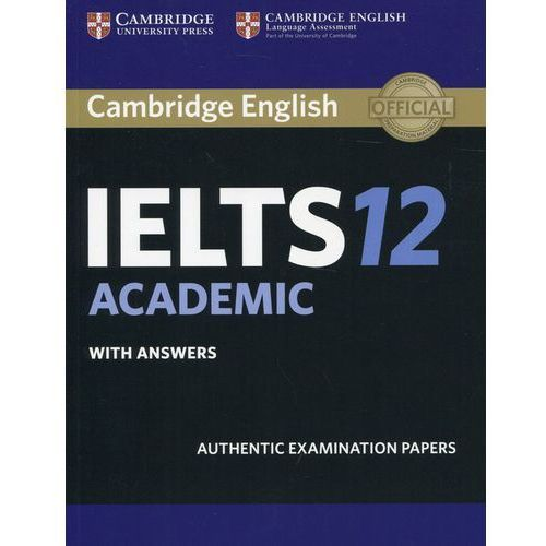 Cambridge Ielts 12 Academic Student's Book With Answers (136 str.)