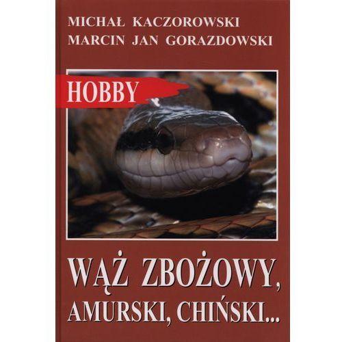Wąż Zbożowy, Amurski, Chiński..., oprawa twarda