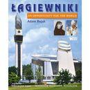 Łagiewniki An Opportunity for the World, (Adam Bujak)