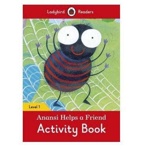 Anansi Helps A Friend Activity Book - Ladybird Readers Level 1, oprawa miękka