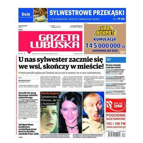 Gazeta Lubuska - B Żary, Żagań, Nowa Sól, Wschowa, Głogów, Polkowice 301/2017, Polska Press