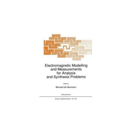 Electromagnetic Modelling and Measurements for Analysis and Synthesis Problems