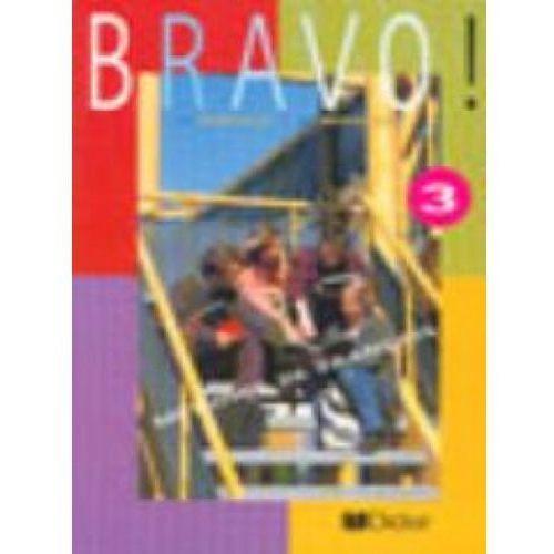 Bravo 3 francuski Podr?cznik (9782278049172)