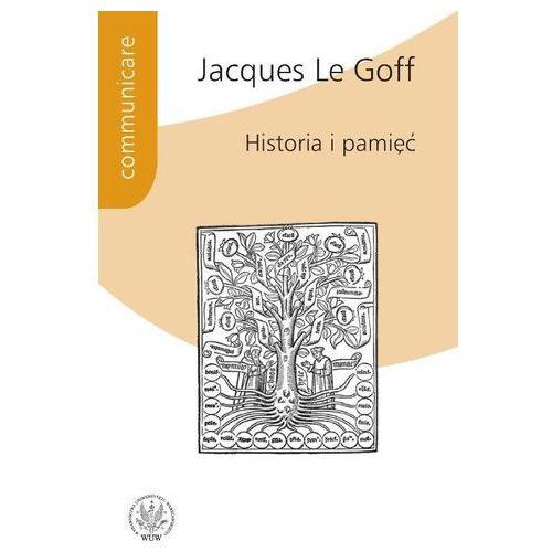 Historia i pamięć. Seria: Communicare (322 str.)