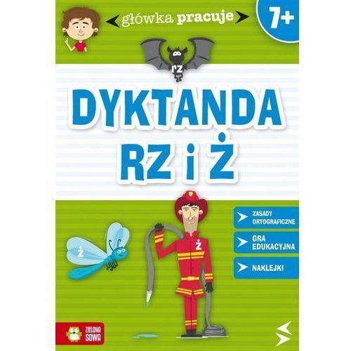 Główka pracuje Dyktanda RZ i Ż - Orowiecka Iwona (24 str.)