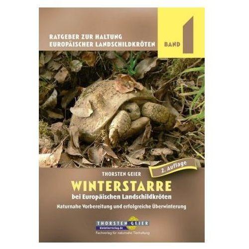 Winterstarre bei Europäischen Landschildkröten Geier, Thorsten (9783944484198)