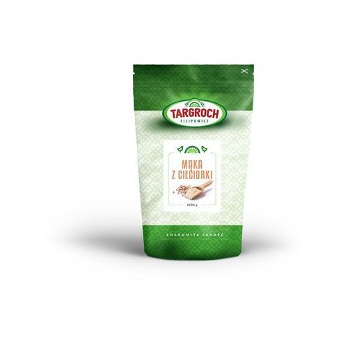 Mąka z Cieciorki, Ciecierzycy 1 kg - Targroch