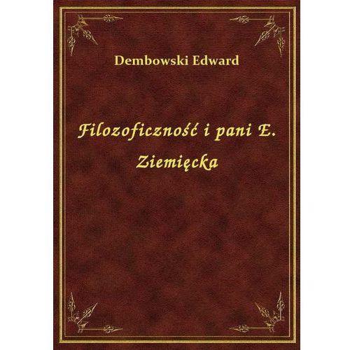 Filozoficzność i pani E. Ziemięcka, Klasyka Literatury Nexto