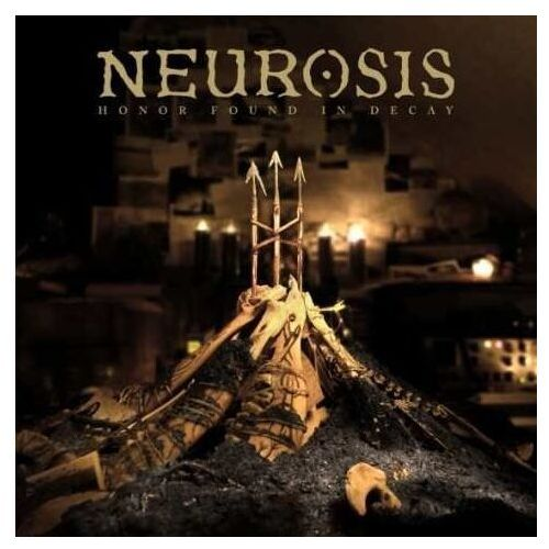 Neurosis - Honor Found In Decay, 00056725
