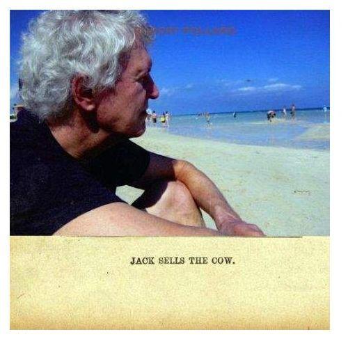 Pollard, Robert - Jack Sells The Cow (0809236128225)