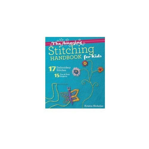 Amazing Stitching Handbook for Kids