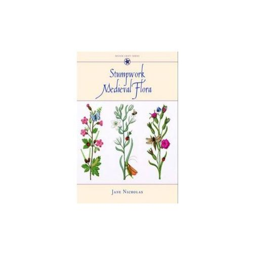 Stumpwork - Medieval Flora