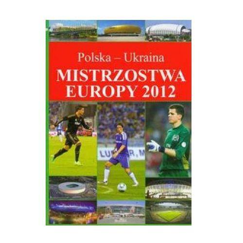 MISTRZOSTWA EUROPY 2012 POLSKA-UKRAINA (96 str.)