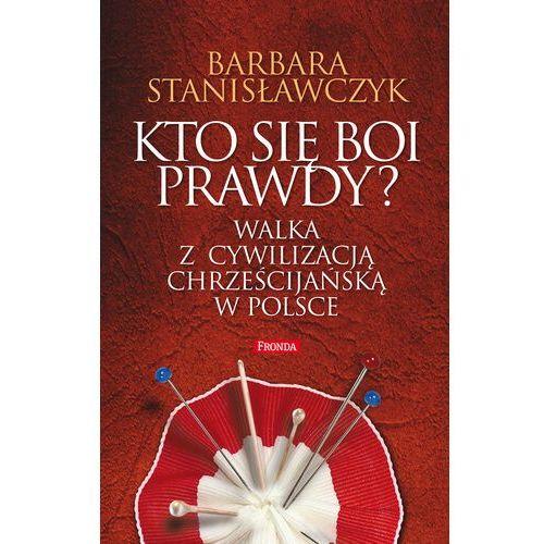 Kto się boi prawdy? - Barbara Stanisławczyk - ebook