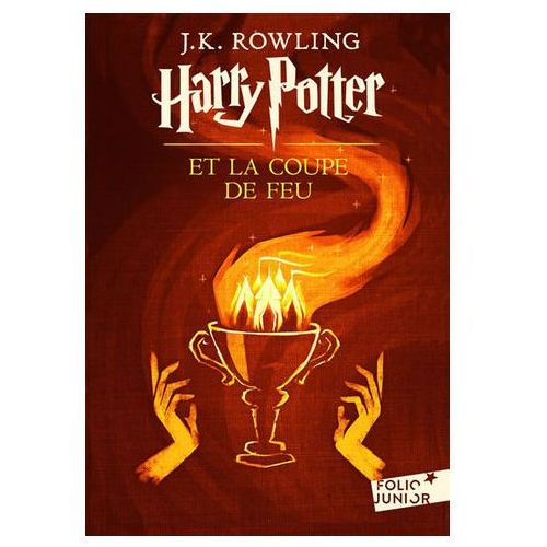 Harry Potter 4: Harry Potter et la Coupe de Feu Rowling Joanne K.