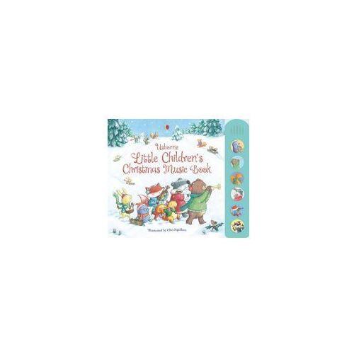 Little Children's Christmas Music Book (9781409549758)