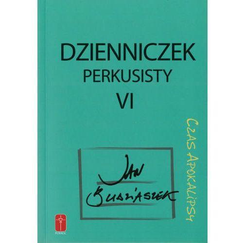Dzienniczek perkusisty cz. VI Czas Apokalipsy (220 str.)