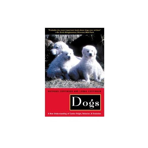 Raymond Coppinger,Lorna Coppinger - Dogs (9780226115634)
