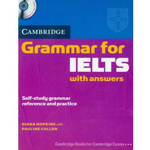 Cambridge Grammar for IELTS Students Book with Answers and Audio CD