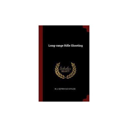 Long-Range Rifle Shooting (9781376226133)