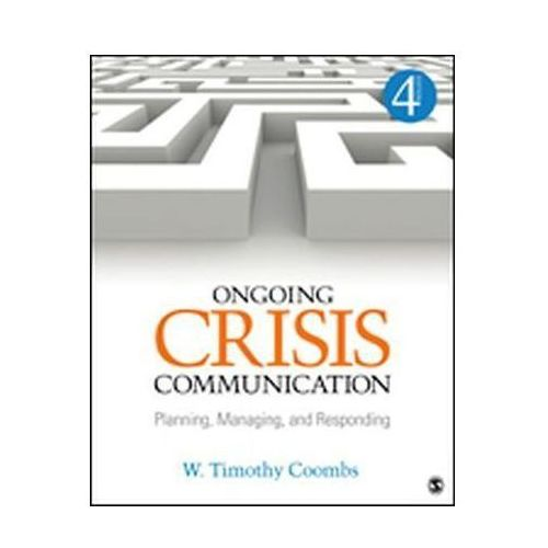 Ongoing Crisis Communication (9781452261362)