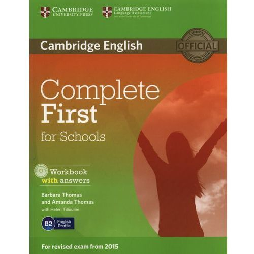 Complete First for Schools 2nd Edition. Ćwiczenia z Kluczem + CD, Cambridge University Press