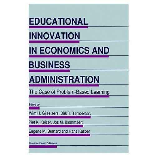 Educational Innovation in Economics and Business Administration: (9780792332725)