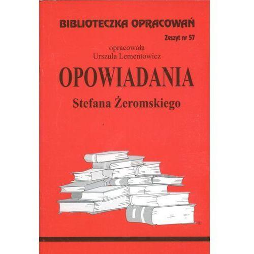 Biblioteczka Opracowań Opowiadania Stefana Żeromskiego, oprawa miękka
