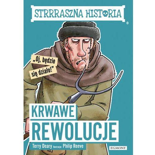 Krwawe rewolucje. Strrraszna historia, oprawa broszurowa