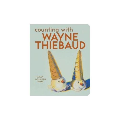 Counting with Wayne Thiebaud (9780811857208)