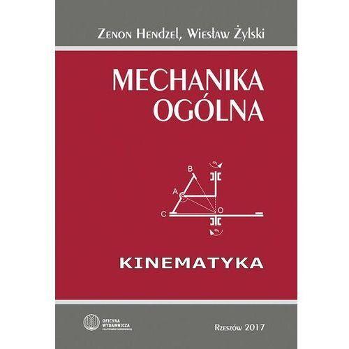 Mechanika ogólna. Kinematyka - Wiesław Żylski - ebook