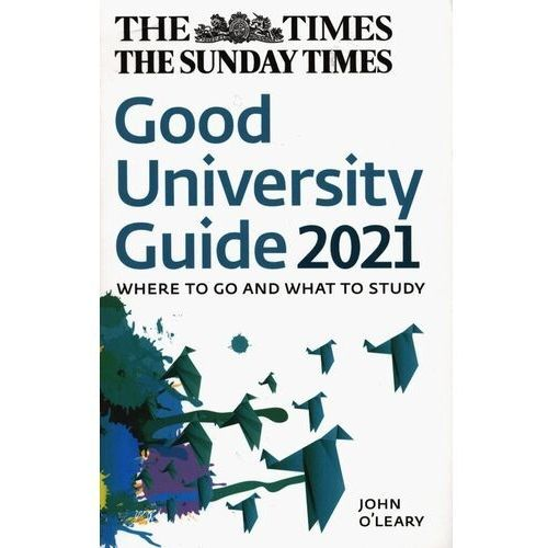 The Times Good University Guide 2021 Where to go and what to study - OLeary John - książka (9780008368289)