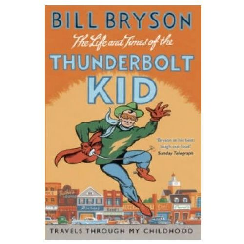 Life And Times Of The Thunderbolt Kid (9781784161811)