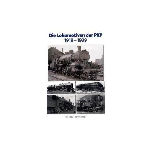 Die Lokomotiven der PKP 1918-1939 (9783937189277)