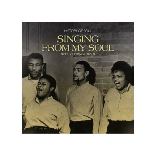 History of soul Różni wykonawcy - singing from my soul - soul chronology 5 ()