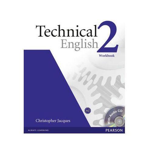 Technical English 2. Ćwiczenia bez Klucza + CD (9781405896559)