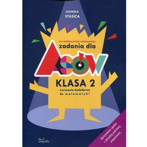 Zadania dla Asów 2 Ćwiczenia dodatkowe do matematyki - Jadwiga Stasica (66 str.)