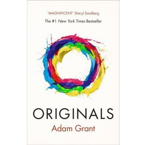 Originals How Non-Conformists Change the World - Adam Grant (336 str.)