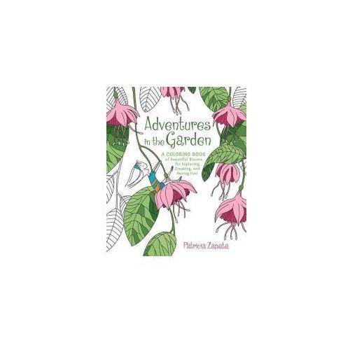 Adventures in the Garden: A Coloring Book