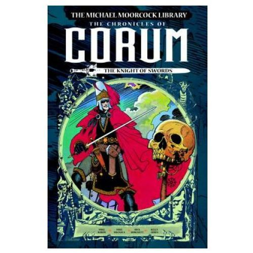 Michael Moorcock Library: The Chronicles of Corum Volume 1 - The Knight of Swords (9781782763253)