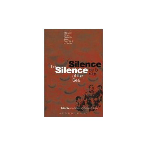 Le Silence de la mer/The silence of the sea (Bilingual edition) (9780854963782)