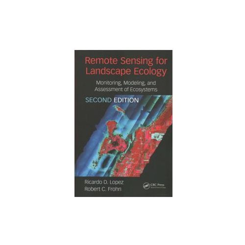Remote Sensing for Landscape Ecology: New Metric Indicators
