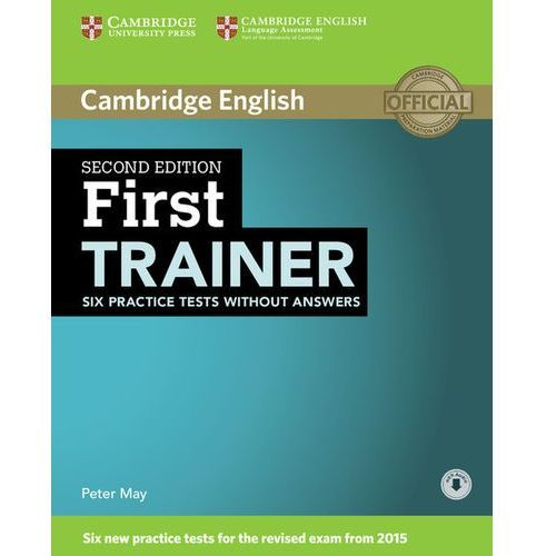 First Trainer Six Practice Tests Without Answers with Audio (9781107470170)