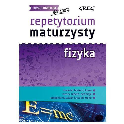 Repetytorium maturzysty. Fizyka - Dostawa zamówienia do jednej ze 170 księgarni Matras za DARMO (2015)