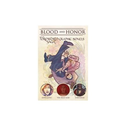 Blood and Honor: the Foreworld Gn
