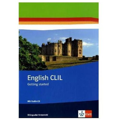 English CLIL - Getting startet, m. Audio-CD
