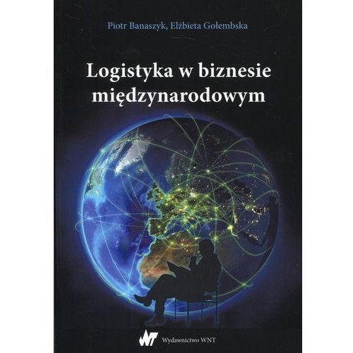Logistyka w biznesie międzynarodowym (9788301190859)