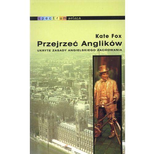 PRZEJRZEĆ ANGLIKÓW - KATE FOX (SPECTRUM), Fox Kate
