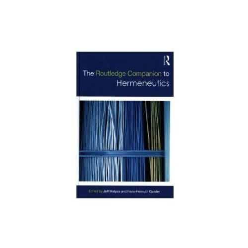 Routledge Companion to Hermeneutics