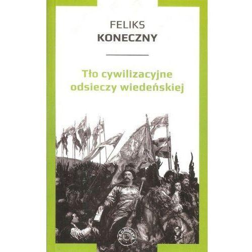 Tło cywilizacyjne odsieczy wiedeńskiej, oprawa broszurowa